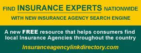 Find Insurance Experts nationwide with new insurance agency search engine. A free resource that helps consumers fine local insurance agencies throughout the country